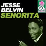 Jesse Belvin - Señorita (Remastered)