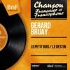 Le petit bois / Le destin (feat. Franck Pourcel et son orchestre) [Mono Version] - Single, Gérard Bruay