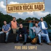 Pure and Simple, Gaither Vocal Band