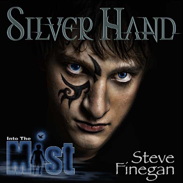 Into the Mist: Silver Hand | Steve Finegan