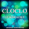 Cloclo le karaoké (Les plus belles chansons de Claude François en version playback) - Universal Sound Machine