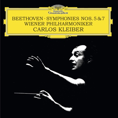 Beethoven: Symphonies Nos. 5 & 7 - Vienna Philharmonic Orchestra & Carlos Kleiber album