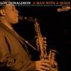 My Melancholy Baby (1999 Digital Remaster)  - Lou Donaldson
