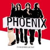 Phoenix - One Time Too Many