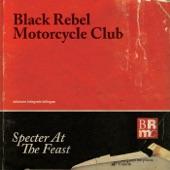 Black Rebel Motorcycle Club - Let the Day Begin