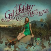 Gal Holiday And The Honky Tonk Revue - Rainy Nights, Sunny Days
