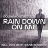 Rain Down On Me (feat. Nita)