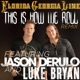 This Is How We Roll Remix feat Jason Derulo Luke Bryan Single