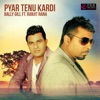Pyar Tenu Kardi (feat. Ranjit Rana) - Single