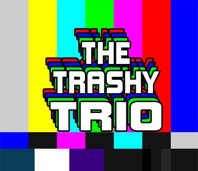 The Trashy Trio Podcast