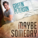 Maybe Someday - Griffin Peterson