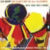 Cu-Bop (Original Album Plus Bonus Tracks 1957), Art Blakey & The Jazz Messengers & Sabu