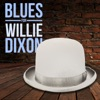 Blues by Willie Dixon