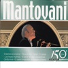 Mantovani 150 Original Moments