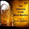 The Ultimate Truth Mool Mantra Single