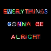 Everythings Gonna Be Alright