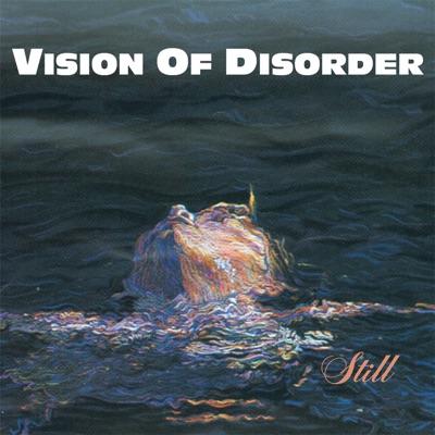 Still - Vision of Disorder