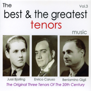 The Best & the Greatest Tenors - Vol.3 - Various Artists - Various Artists