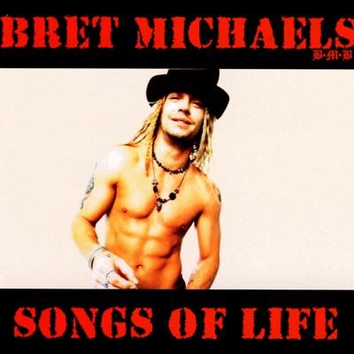 Songs of Life - Bret Michaels