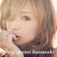 Pray - 浜崎あゆみ