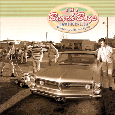 Hawthorne, CA (Remastered) - The Beach Boys