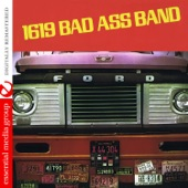 1619 Bad Ass Band - Love to Love