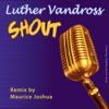 Shout Extended Club Dance Remixes Single
