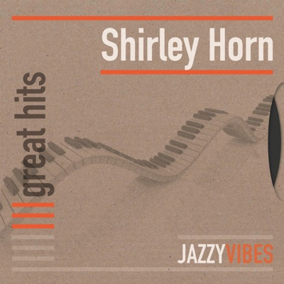 Great Hits - Shirley Horn