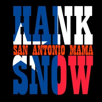 San Antonio Mama - Hank Snow