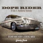 B-Side - Dope Rider (feat. Kymberley Kennedy)