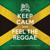 Keep Calm and Feel the Reggae