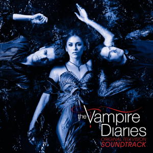 Various Artists - The Vampire Diaries (Original Television Soundtrack)