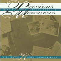 Bill & Gloria Gaither - Precious Memories artwork