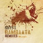 Shy FX - Bambatta