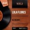 Olé Dolorès (feat. Tejada et son orchestre) [Mono Version] - EP, Lola Flores