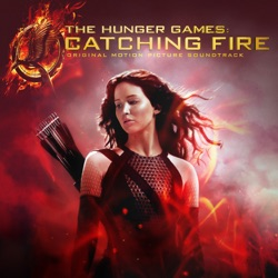 View album The Hunger Games: Catching Fire (Original Motion Picture Soundtrack) [Deluxe Edition]