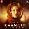 Kaanchi (Original Motion Picture Soundtrack)