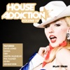 House Addiction, Vol. 10