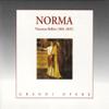 Bellini: Norma - Maria Callas, Orchestra and Chorus of The Royal Opera House Covent Garden & Vittorio Gui