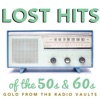 Lost Hits of the 50s & 60s - Gold From the Radio Vaults