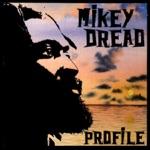 Mikey Dread - Break Down the Walls