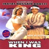 When I Was King Greatest Hits feat DJ Chino