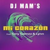 Mi corazón (feat. Tony Gomez & Lynn) - Single