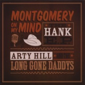 Arty Hill and the Long Gone Daddys - Lovesick Blues