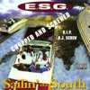 E.S.G. - For All the G's (feat. Flava)