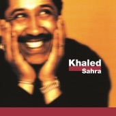 Cheb Khaled - Hey Ouedi