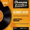 Amour perdu / Marianne (feat. Franck Pourcel et son orchestre) [Mono Version] - Single, Gloria Lasso