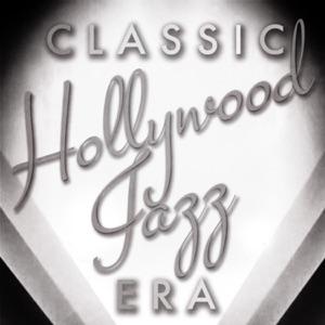 Classic Hollywood Jazz Era