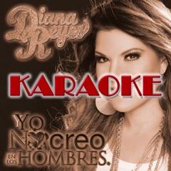 Yo No Creo en los Hombres (Karaoke Version)