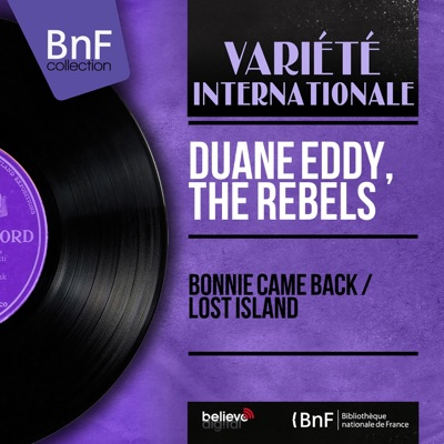 Bonnie Came Back / Lost Island (Mono Version) - Single - Duane Eddy